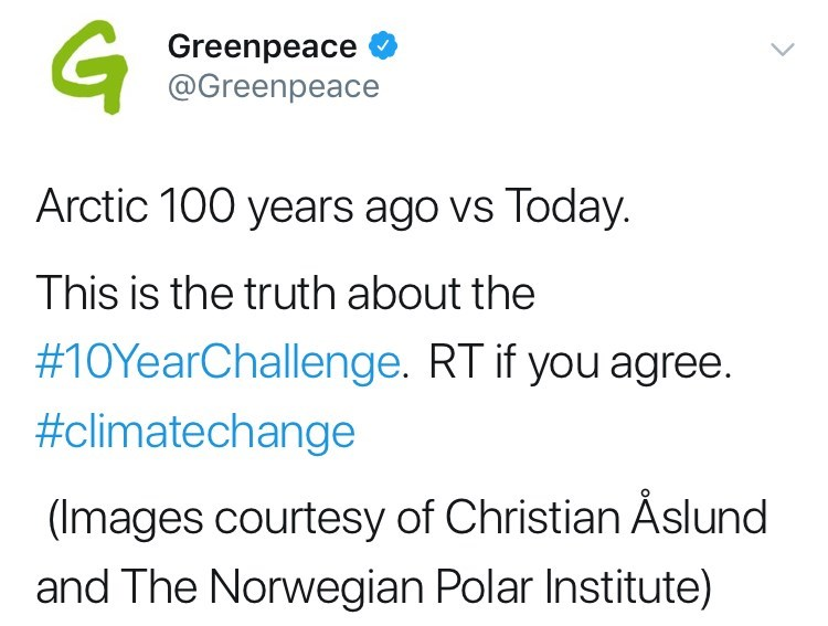 Text - GT Greenpeace @Greenpeace Arctic 100 years ago vs Today This is the truth about the #10YearChallenge. RT if you agree. #climatechange (Images courtesy of Christian Åslund and The Norwegian Polar Institute)