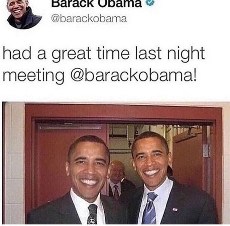 Text - Barack Obama @barackobama had a great time last night meeting @barackobama!