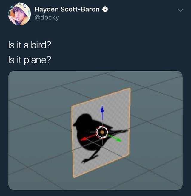 literal jokes - Text - Hayden Scott-Baron @docky Is it a bird? Is it plane?