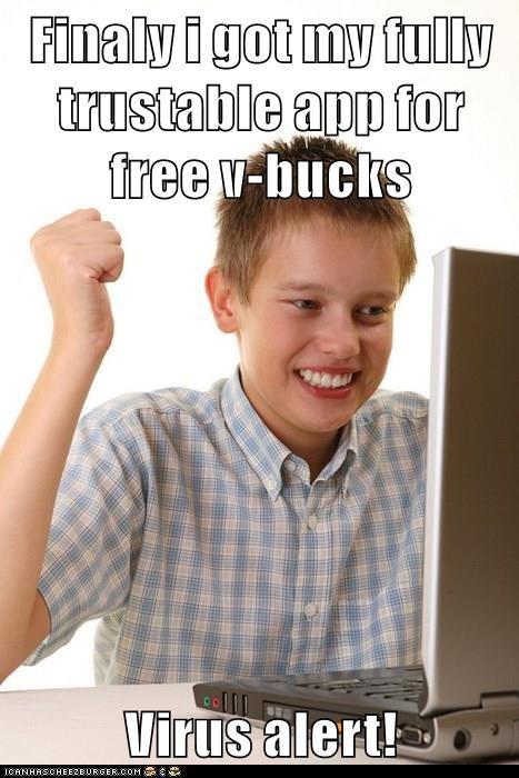 Finaly I Got My Fully Trustable App For Free V Bucks Virus Alert