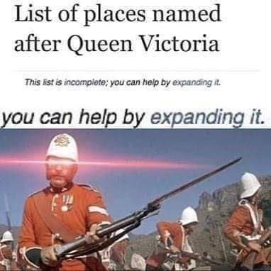 history meme - Musical instrument - List of places named after Queen Victoria This list is incomplete: you can help by expanding it you can help by expanding it.