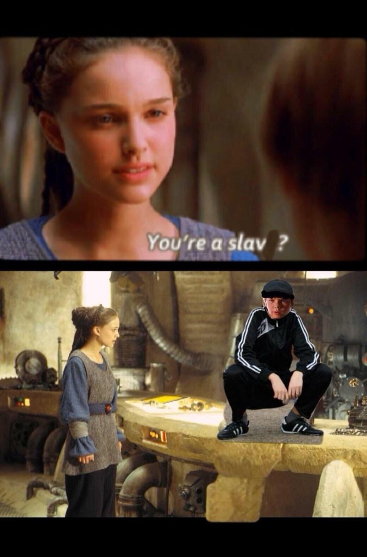 Fictional character - You're a slav ?