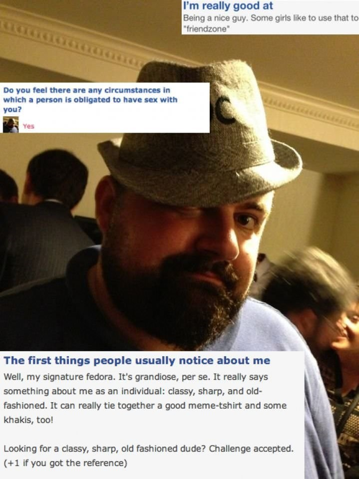 """cringey neckbeard - Facial hair - I'm really good at Being a nice guy. Some girls like to use that to 