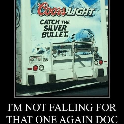 Poster - Coos LIGHT CATCH THE SILVER BULLET. Macoy 464 TT2 I'M NOT FALLING FOR THAT ONE AGAIN DOC
