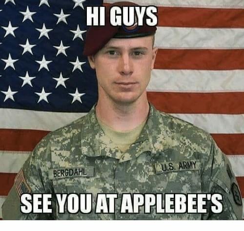 Soldier - HI GUYS US. ARMY BERGDAHL SEE YOU AT APPLEBEE'S