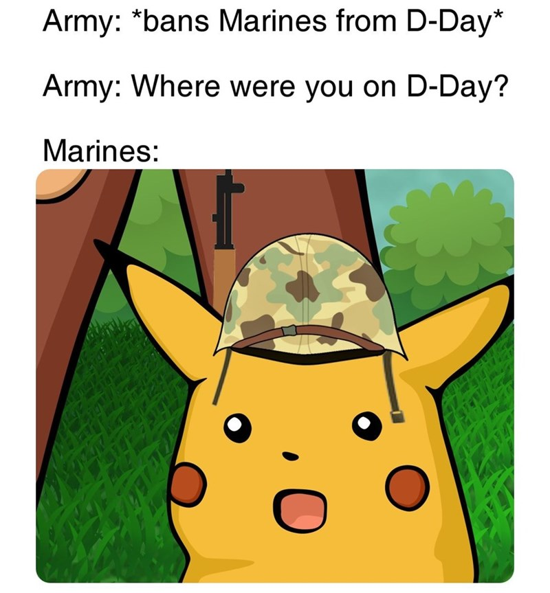 Clip art - Army: *bans Marines from D-Day* Army: Where were you on D-Day? Marines: