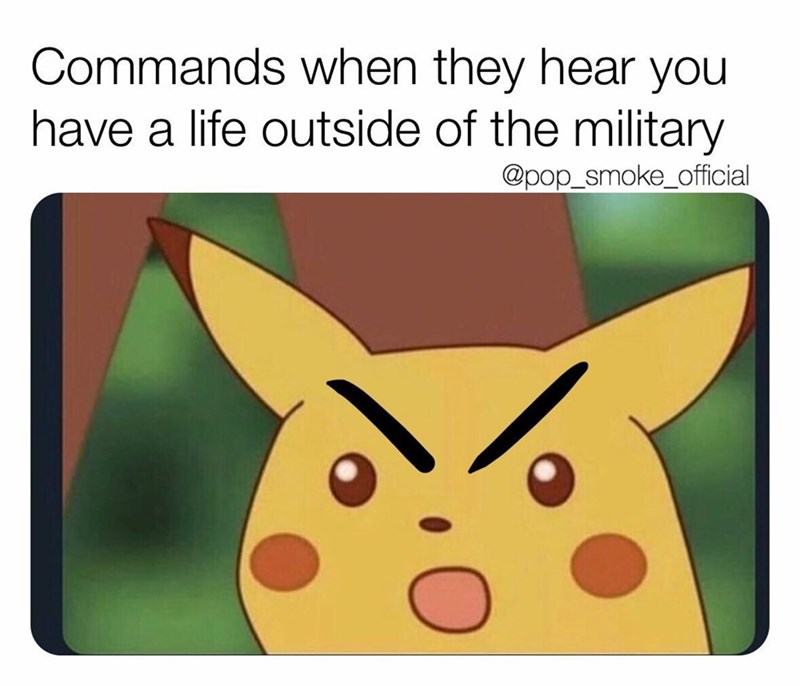 Text - Commands when they hear you have a life outside of the military @pop_smoke_official