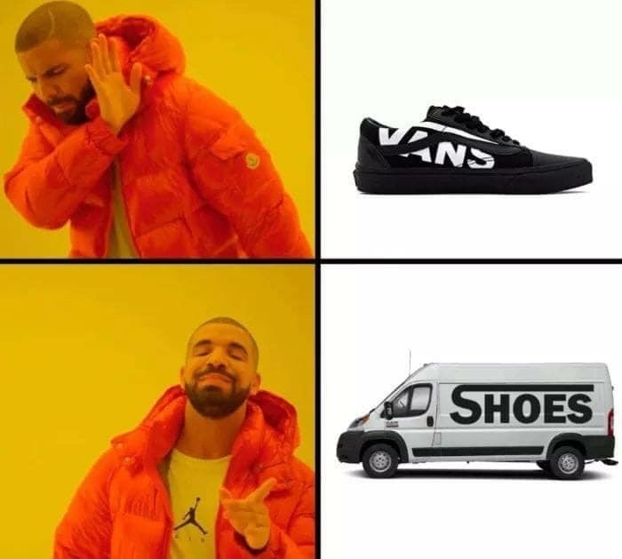 Drake Hotline meme about preferring an actual van over Vans shoes