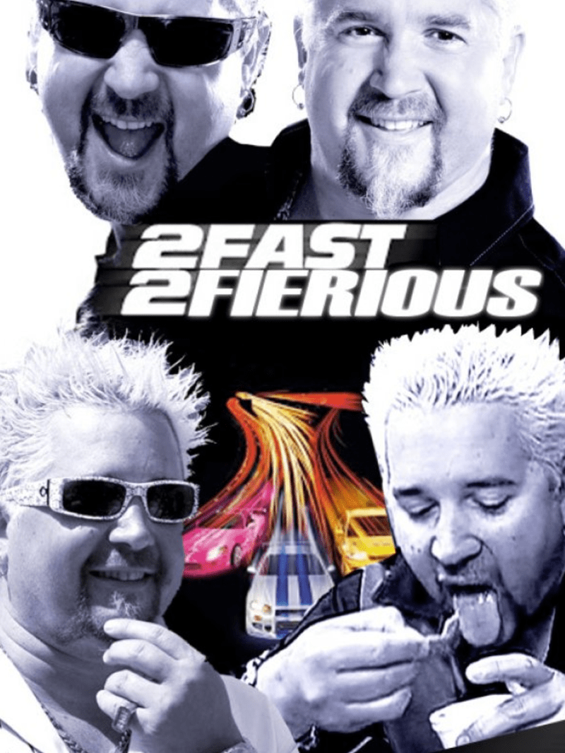 """Fake movie poster titled """"2 Fast 2 Fierious"""" with a bunch of pics of Guy Fieri's face"""