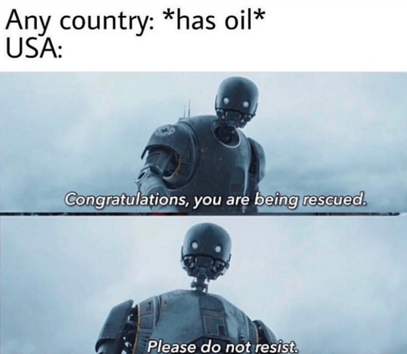 Funny meme about united states, oil, droid, rescued, usa.