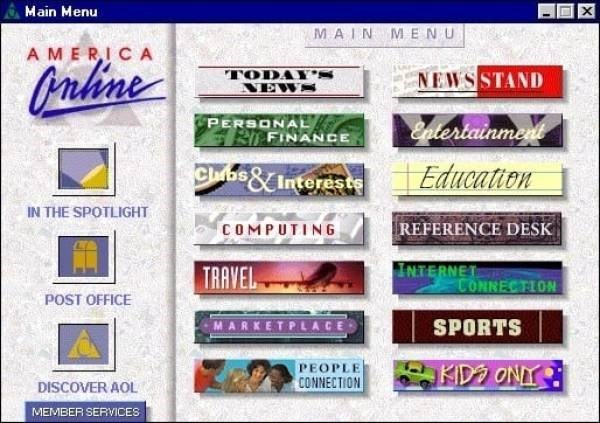 Text - X Main Menu MAIN MENU AMERIC A Orahine TODAY NEW NEWSSTAND PERSONALE Enlertainment FINANCE Clbs&Interests Education IN THE SPOTLIGHT COMPUTING REFERENCE DESK INTERNET TRAVEL CONNECTION POST OFFICE MARKETPLACE SPORTS PEOPLE CONNECTION KID ONY DISCOVER AOL MEMBER SERVICES