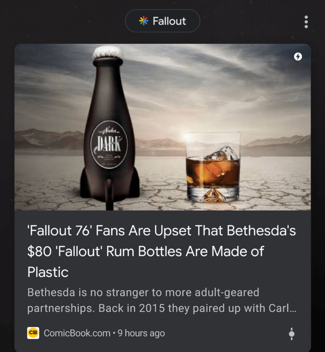 Product - Fallout DARK 'Fallout 76' Fans Are Upset That Bethesda's $80 'Fallout' Rum Bottles Are Made of Plastic Bethesda is no stranger to more adult-geared partnerships. Back in 2015 they paired up with Carl.. ComicBook.com.9 hours ago св