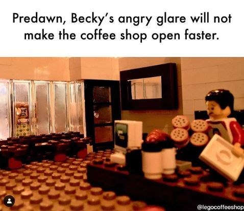 Interior design - Predawn, Becky's angry glare will not make the coffee shop open faster. @legocoffeeshop