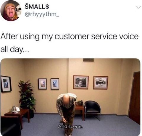 Product - ŠMALL$ @rhyyythm After using my customer service voice all day... And scene