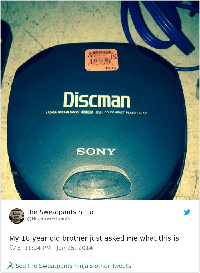 Text - A IS ima App 00421 06819 $0.79 Discman bit DAC AYL CD COMPACT PLAYER D-151 Digital MEGA BASS SONY Best the Sweatpants ninja @NinjaSweatpants DAP Ever My 18 year old brother just asked me what this is 5 11:24 PM Jun 25, 2014 See the Sweatpants ninja's other Tweets