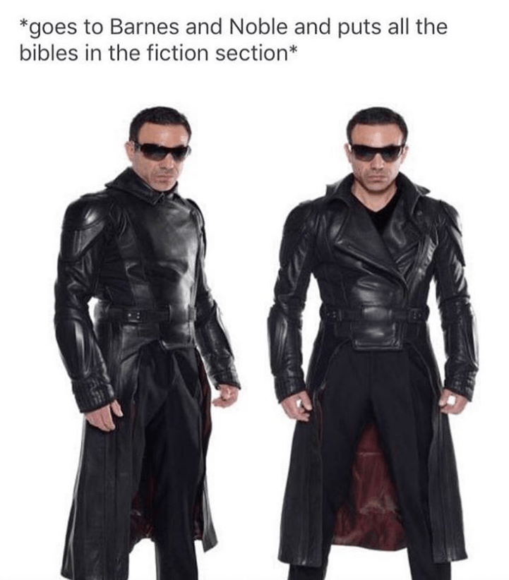 Funny meme about putting bibles in the fiction section.