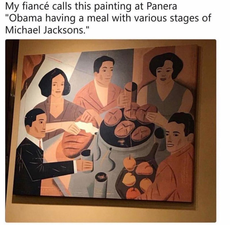 """Art - My fiancé calls this painting at Panera """"Obama having a meal with various stages of Michael Jacksons."""""""