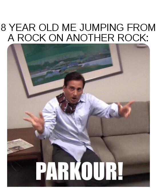 Photo caption - 8 YEAR OLD ME JUMPING FROM A ROCK ON ANOTHER ROCK: PARKOUR!