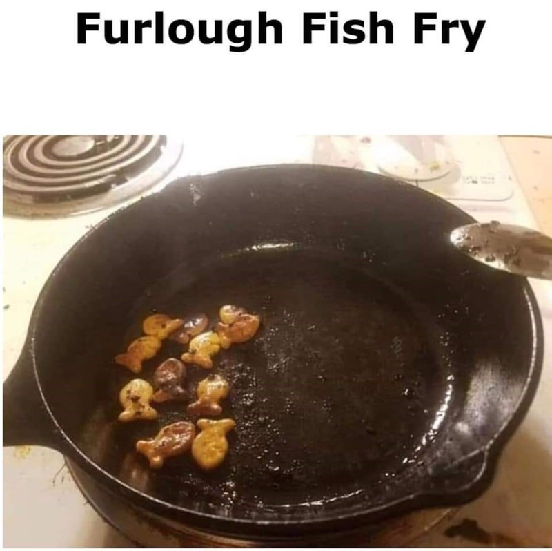 """Caption that reads, """"Furlough fish fry"""" above a pic of someone sauteing goldfish crackers in a pan"""
