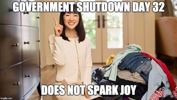 "Pic of Marie Kondo with text that reads, ""Government shutdown day 32 does not spark joy"""