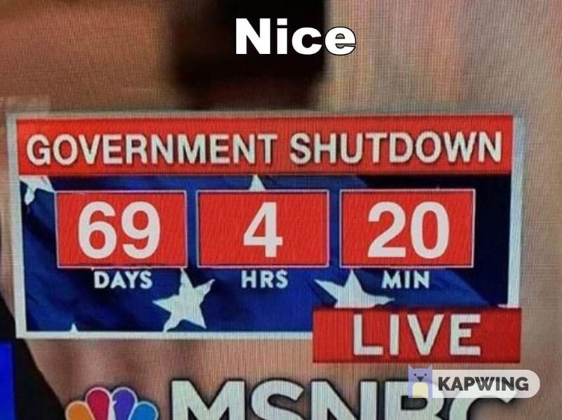 Automotive exterior - Nice GOVERNMENT SHUTDOWN 69 4 20 HRS DAYS MIN LIVE MSNE KAPWING