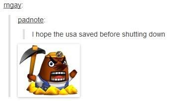 Cartoon - ngay: padnote I hope the usa saved before shutting down
