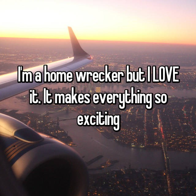 Air travel - Ima home wrecker butI LOVE tt makes everything so exciting
