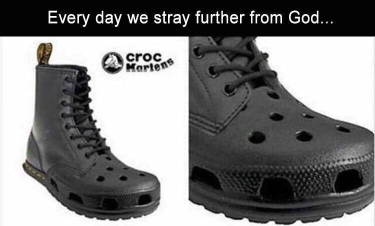 Shoe - Every day we stray further from God... croc Martens