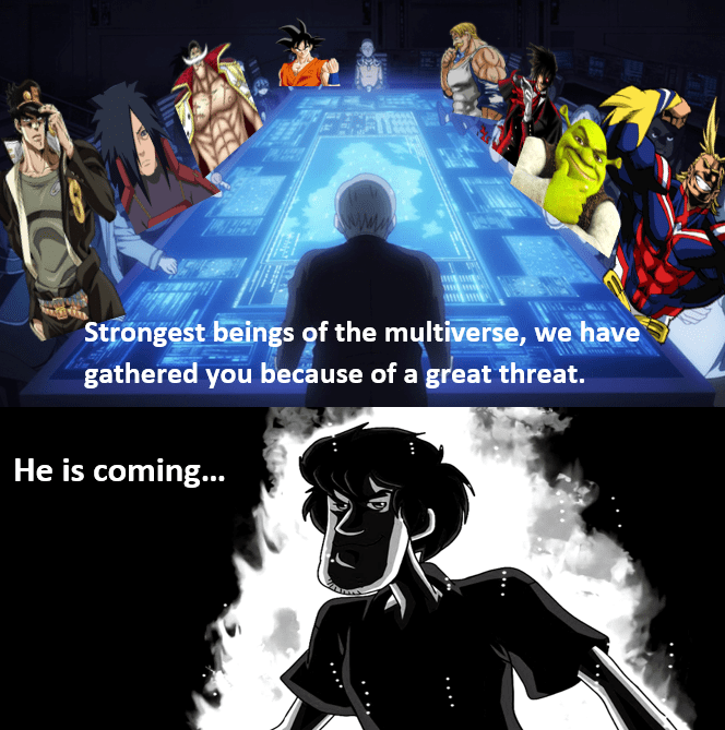 meme shaggy - Games - w Strongest beings of the multiverse, we have gathered you because of a great threat. He is coming...