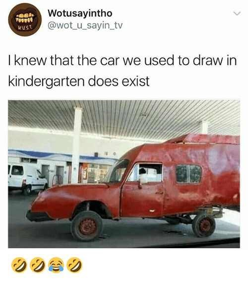 Vehicle - Wotusayintho @wot u_sayin tv wuSt I knew that the car we used to draw in kindergarten does exist