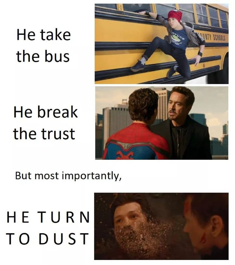 Fictional character - QUNTY SCHOOLS TUCE He take the bus He break the trust But most importantly, HE TURN TO DUST