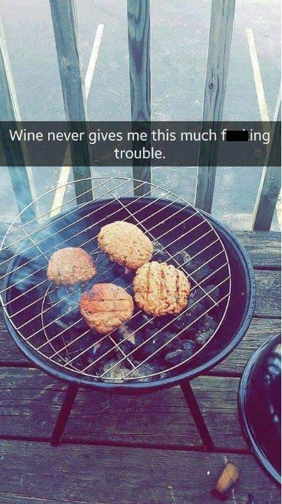 Food - Wine never gives me this much f ing trouble.