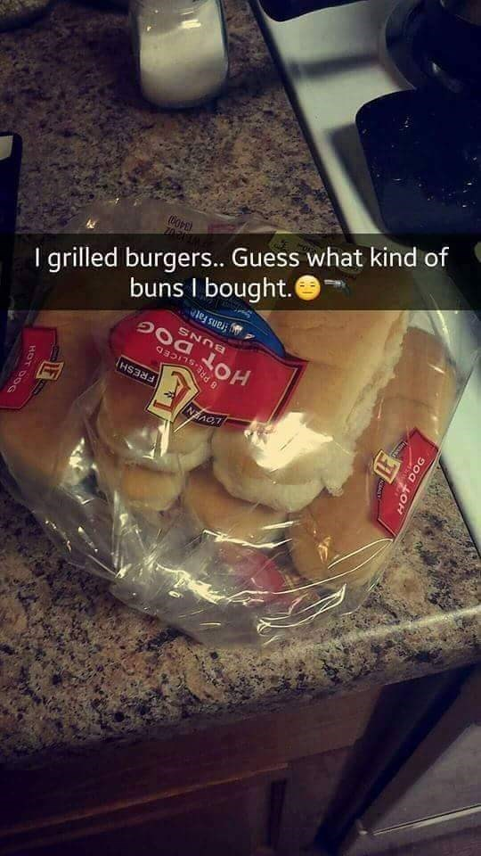Food - grilled burgers.. Guess what kind of buns I bought. frans Fat HS33 NEAO eret HOT DOG