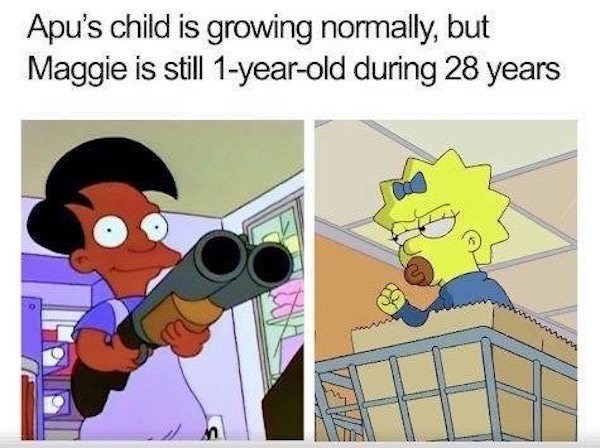 Cartoon - Apu's child is growing normally, but Maggie is still 1-year-old during 28 years