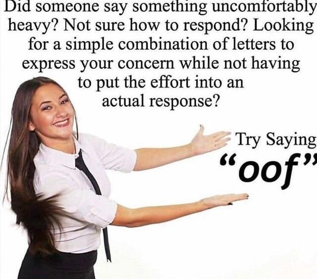 "Stock photo of a waitress presenting something with text that suggests to use the word ""oof"" when presented with something slightly uncomfortable"