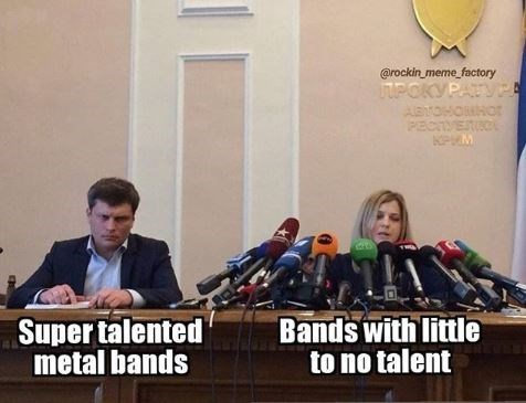 News conference - @rockin meme factory HPOKYPATVA ASTOHOHOr PECITESO Super talented metal bands Bands with little to no talent