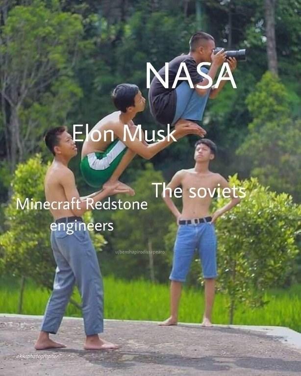 Male - NASA Elon Musk Minecraft Redstone he soviets engineers TI u/benshapirodissapearo okkophotographen