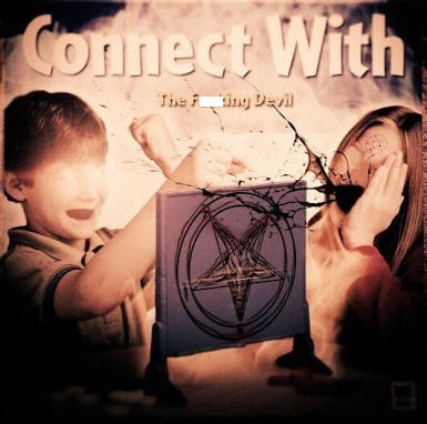 "Parody of the game Connect Four called ""Connect with the F*cking Devil"" with pic of two kids playing with the Connect Four apparatus that has a pentagram on it"