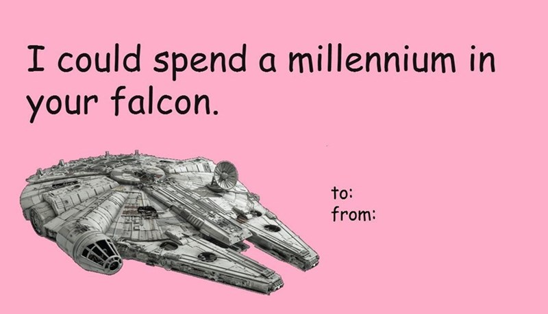 If youre dating a girl who doesnt like star wars puns valentines
