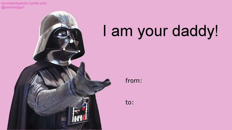 Darth vader - neverlandxpacks.tumblr.com @panslostgurl I am your daddy! from: to: