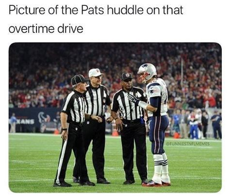Team - Picture of the Pats huddle on that overtime drive PANS OFUNNIESTNFLMEMES