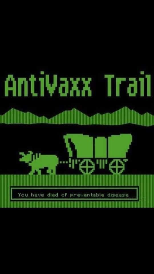 Green - AntiVaxx Trail You have died of preventable disease