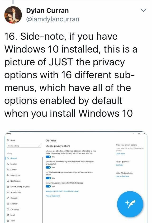 screenshot of twitter post about in 16. Side-note, if you have Windows 10 installed, this is a picture of JUST the privacy options with 16 different sub- menus, which have all of the options enabled by default when you install Windows 10 Settings
