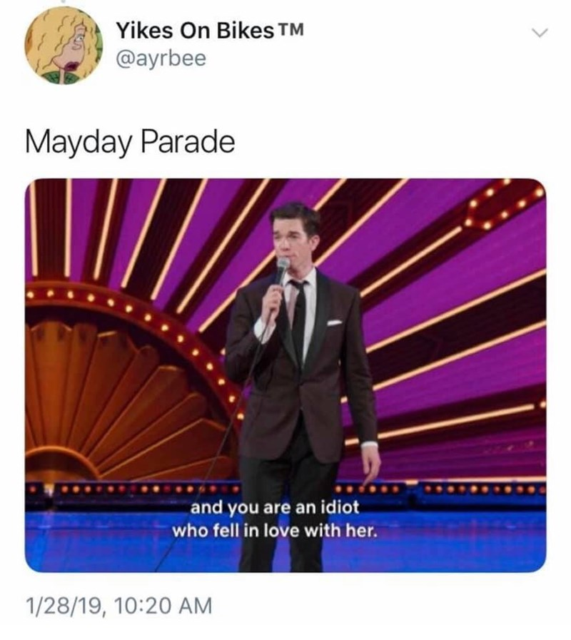 Suit - Yikes On Bikes TM @ayrbee Mayday Parade and you are an idiot who fell in love with her. 1/28/19, 10:20 AM