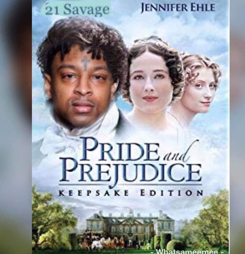 Movie - 21 Savage JENNIFER EHLE PRIDEand PREJUDICE KEEPSAKE EDITION Whatsameemee.