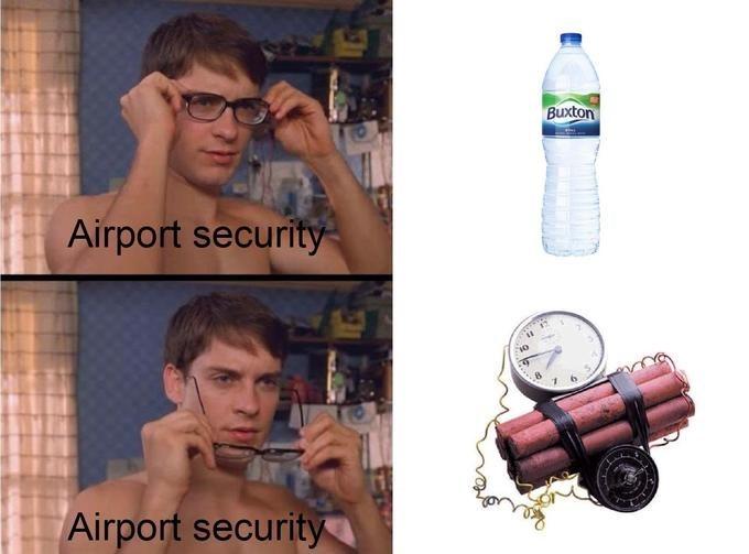 tsa meme - Water - Buxton Airport security Airport security