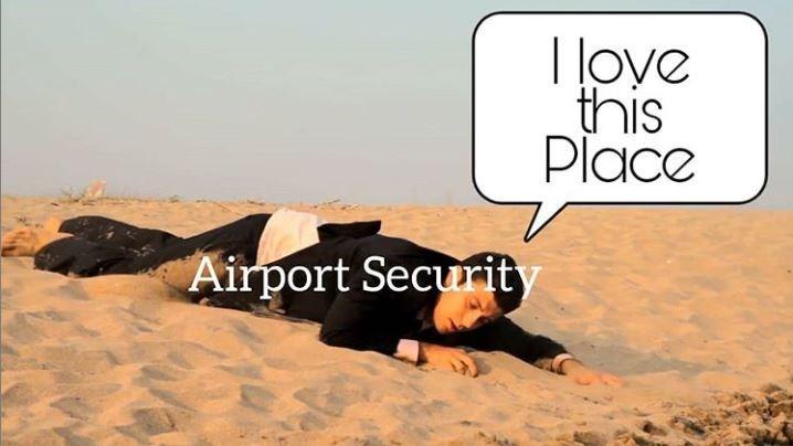 tsa meme - Natural environment - oye this Place Airport Security