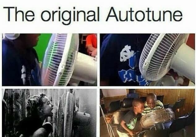 "Caption that reads, ""The original autotune"" above pics of someone talking into a fan"