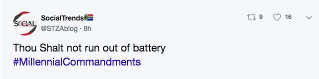 Text - SocialTrends 16 SCCAL @STZAblog 8h Thou Shalt not run out of battery #MillennialCommandments