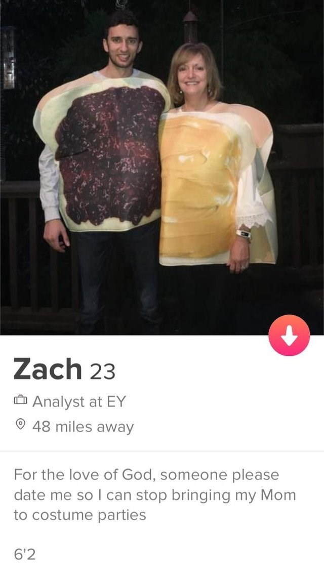 Clothing - Zach 23 Analyst at EY 48 miles away For the love of God, someone please date me so I can stop bringing my Mom to costume parties 6'2